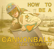 Artwork for How To Be A Cannonball